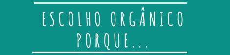 porque escolher organico_banner site